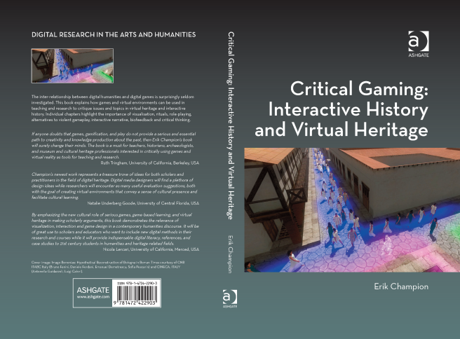 Critical Gaming: Interactive History and Virtual Heritage